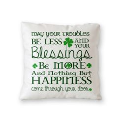 NEW!!! Irish Blessing Throw Pillow - Microfiber, Fleece, or Polypoplin Thumbnail